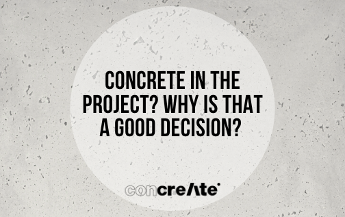 concrete-in-the-project-why-is-that-a-good-decision